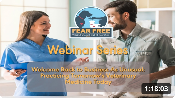 Welcome Back to Business As Unusual: Practicing Tomorrow's Veterinary Medicine Today